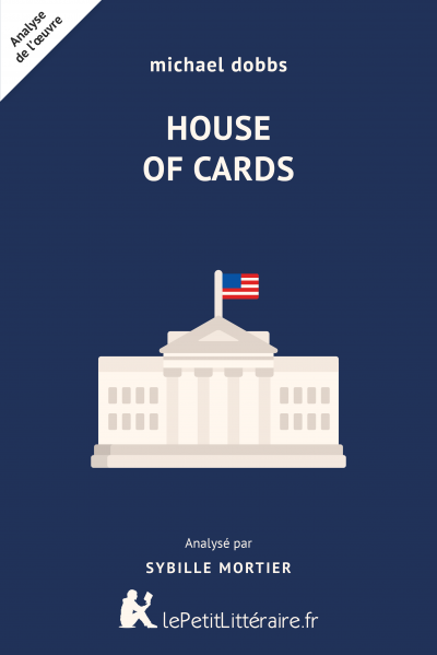 Analyse du livre :  House of Cards