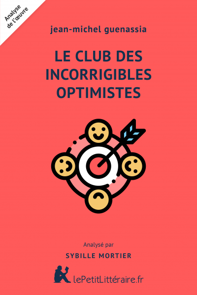 Analyse du livre :  Le Club des incorrigibles optimistes